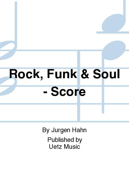 Rock, Funk & Soul - Score