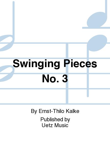 Swinging Pieces No. 3