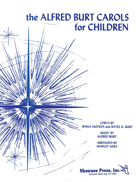 The Alfred Burt Carols for Children