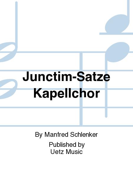 Junctim-Satze Kapellchor