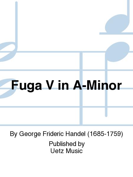 Fuga V in A-Minor