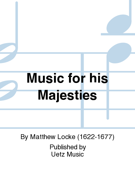 Music for his Majesties