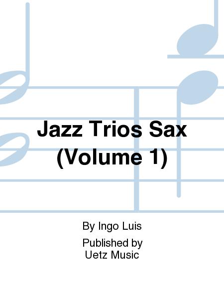 Jazz Trios Sax (Volume 1)