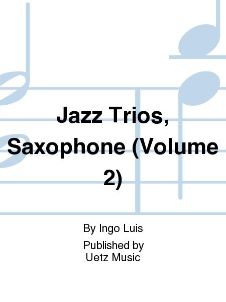 Jazz Trios, Saxophone (Volume 2)