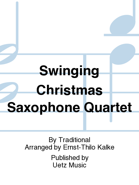 Swinging Christmas Saxophone Quartet
