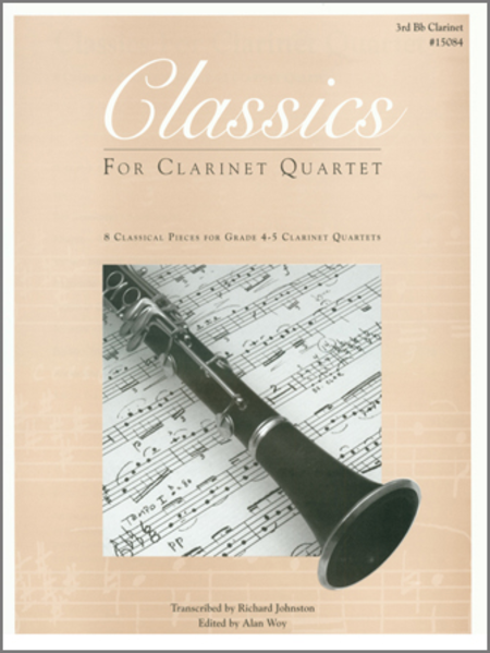 Classics For Clarinet Quartet - 3rd Bb Clarinet