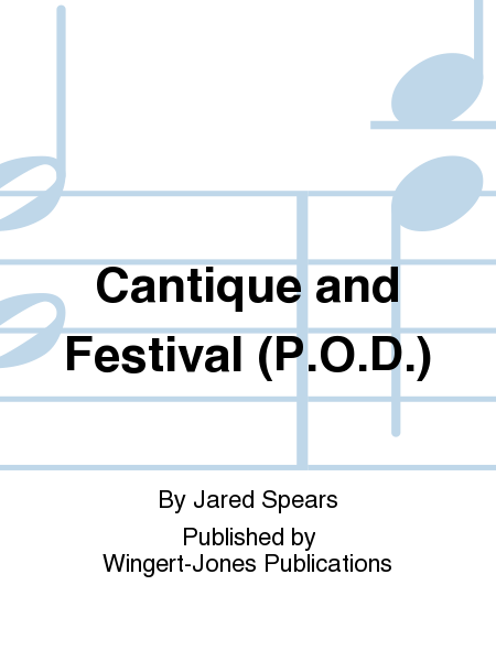 Cantique and Festival (P.O.D.)
