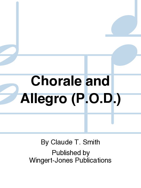 Chorale and Allegro (P.O.D.)