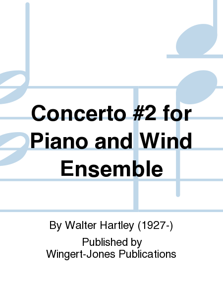 Concerto #2 for Piano and Wind Ensemble