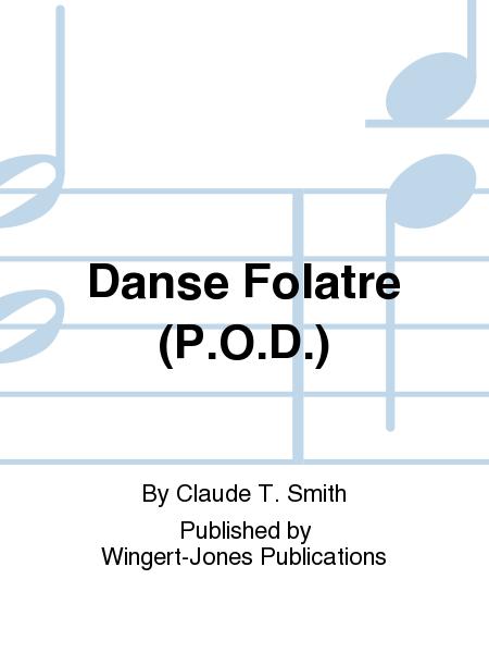 Danse Folatre (P.O.D.)