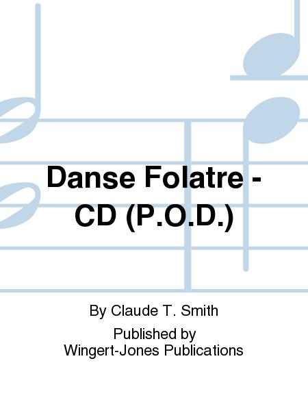 Danse Folatre - CD (P.O.D.)