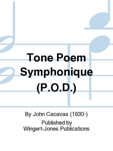 Tone Poem Symphonique (P.O.D.)
