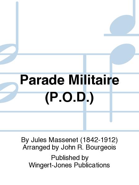 Parade Militaire (P.O.D.)