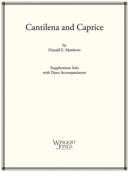 Cantilena and Caprice - Euphonium Solo (P.O.D.)