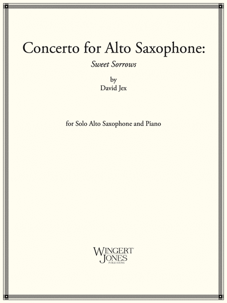 Concerto for Alto Saxophone Sweet Sorrows
