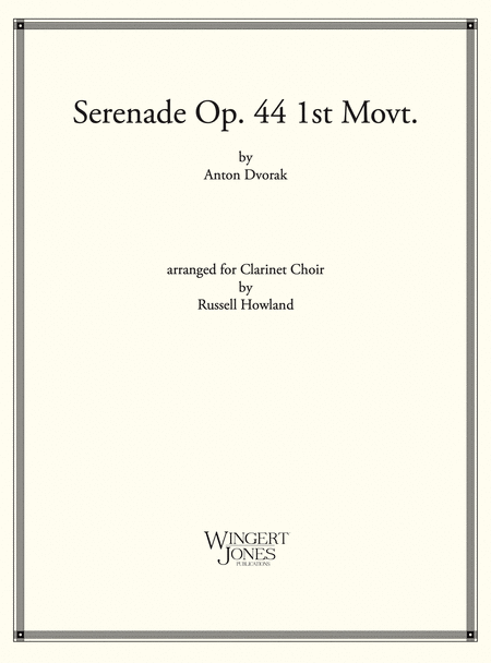 Serenade Op 44 1st Movement - Clarinet Choir (P.O.D.)