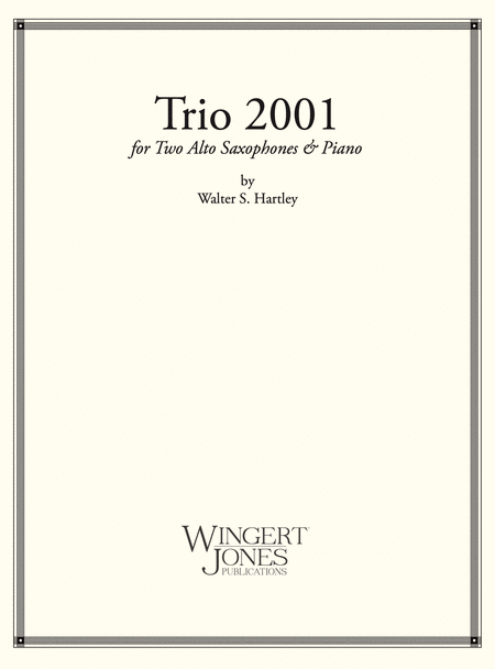Trio 2001 - 2 Alto Saxes and Piano (P.O.D.)