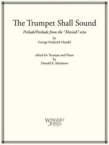 Trumpet Shall Sound from Messiah