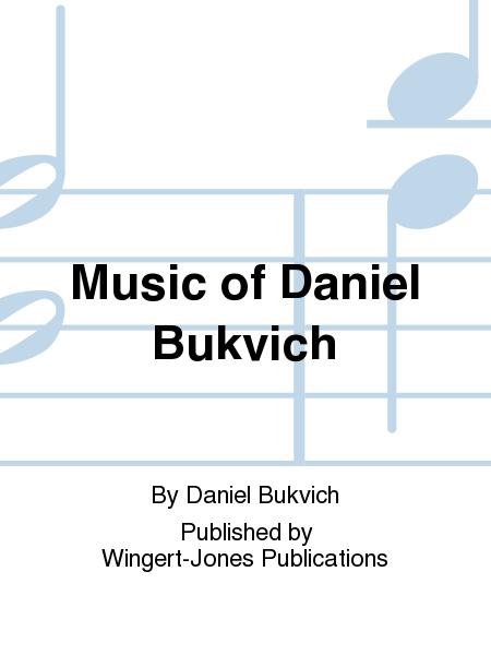 Music of Daniel Bukvich