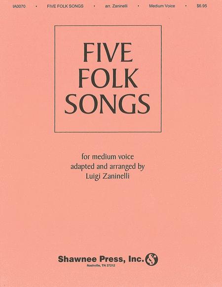 Five Folk Songs