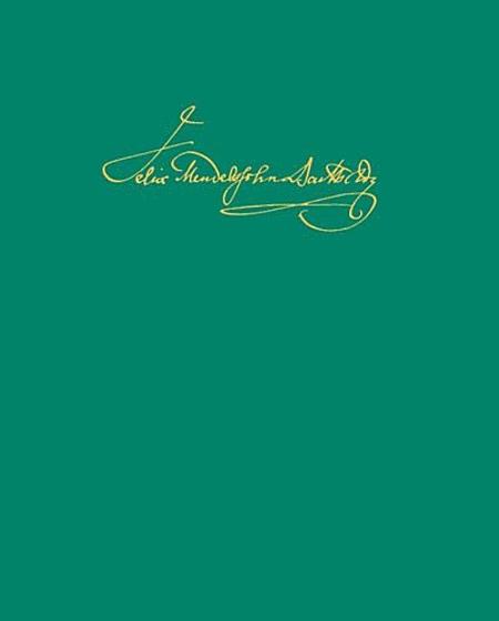 Leipziger Ausgabe der Werke von Felix Mendelssohn Bartholdy: Serie IV/7