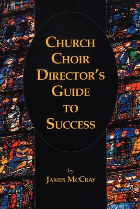 Church Choir Conductor's Guide to Success