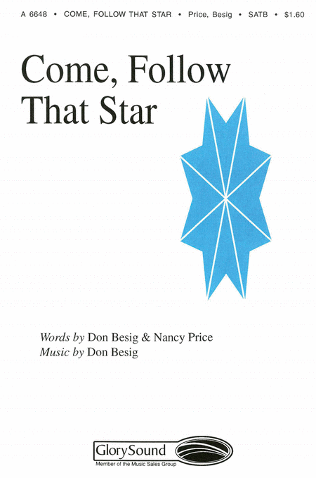 Come, Follow That Star (from The Wondrous Story)