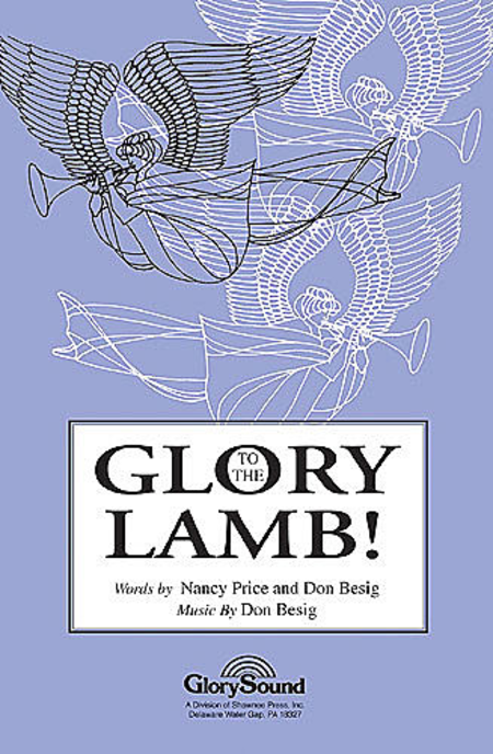 Glory to the Lamb!