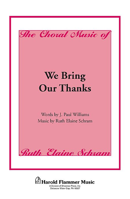 We Bring Our Thanks