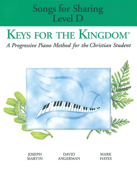 Keys for the Kingdom - Level D (Songs for Sharing)