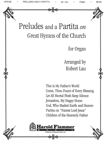 Preludes and a Partita on Great Hymns of the Church Organ Collection