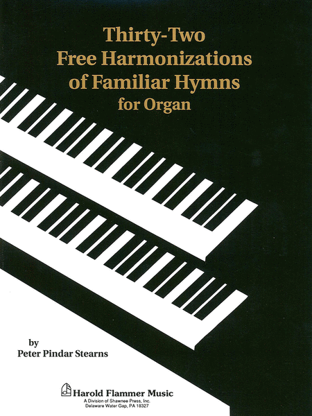 Thirty-Two Free Harmonizations Organ Collection