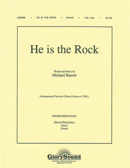 He Is the Rock