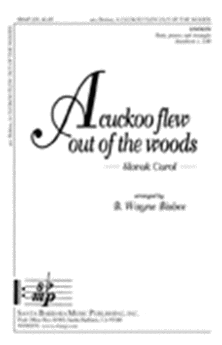 A cuckoo flew out of the woods