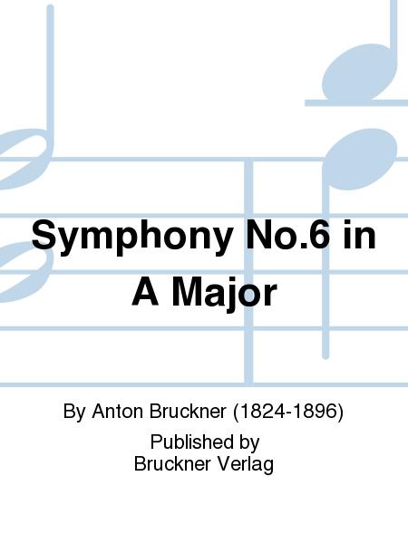 Symphony No. 6 in A Major