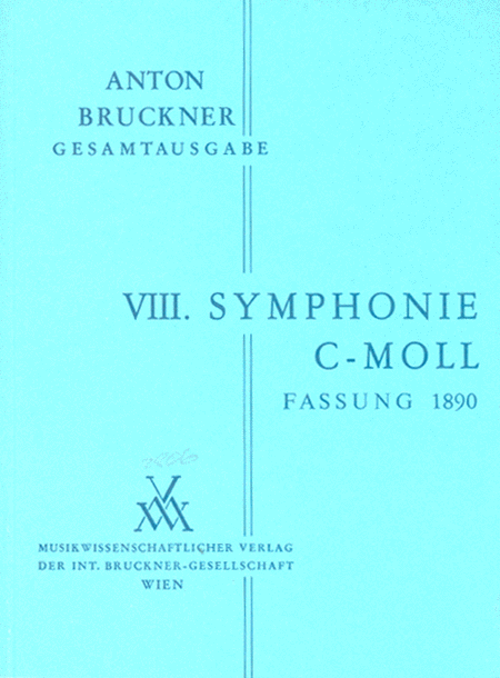 Symphony No.8 in c minor (2nd version, 1890)