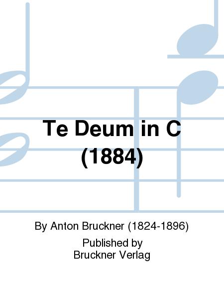 Te Deum in C (1884)