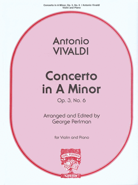 Concerto in A Minor, Op.3, No.6