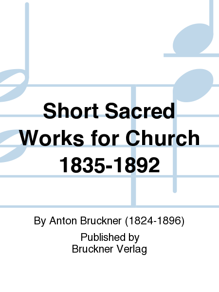 Short Sacred Works for Church 1835-1892