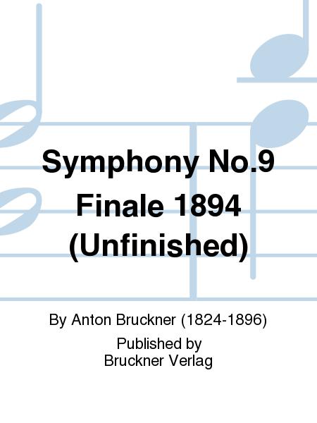 Symphony No.9 Finale 1894 (Unfinished)
