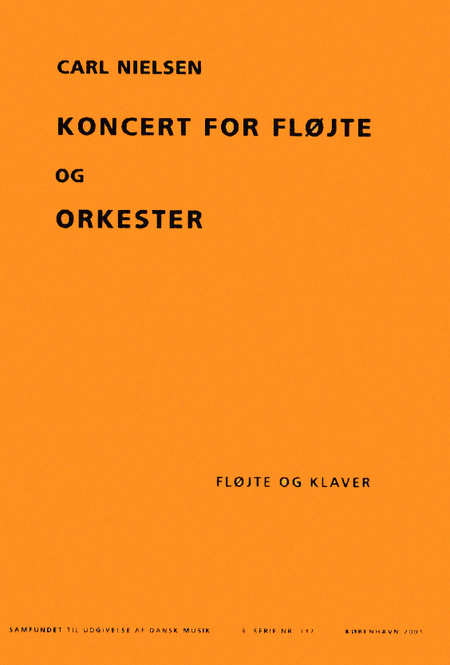 Koncert for Flojte og Orkester (Concerto for Flute and Orchestra) - Arranged for Flute and Piano