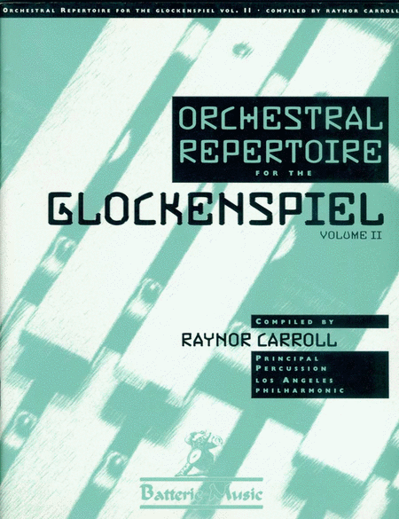 Orchestra Repertoire for the Glockenspiel Vol.2