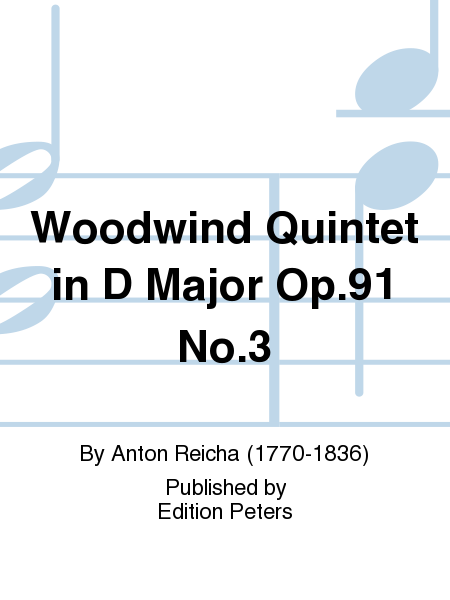 Woodwind Quintet in D Major Op. 91 No. 3
