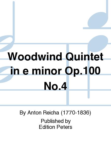 Woodwind Quintet in e minor Op. 100 No. 4