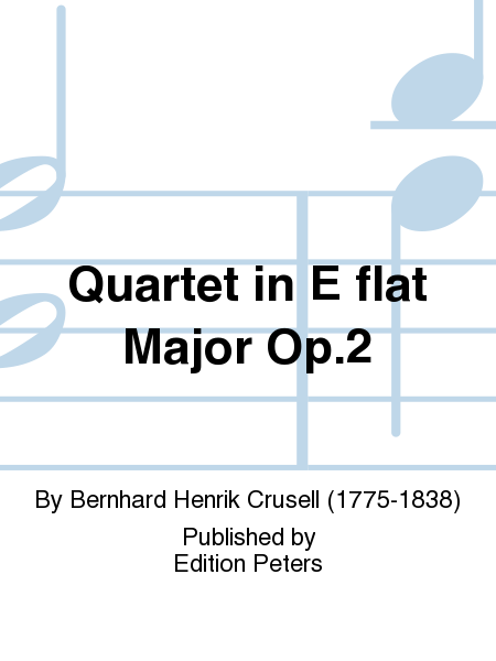 Quartet in E flat Major Op. 2