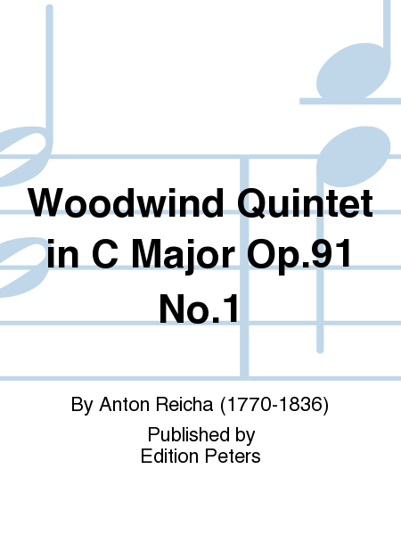 Woodwind Quintet in C Major Op. 91 No. 1