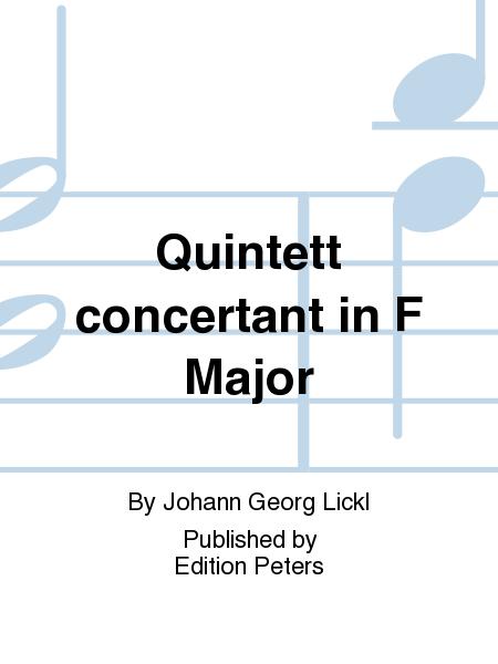 Quintett concertant in F Major
