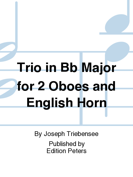 Trio in Bb Major for 2 Oboes and English Horn