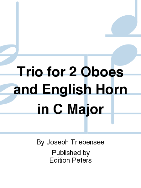 Trio for 2 Oboes and English Horn in C Major