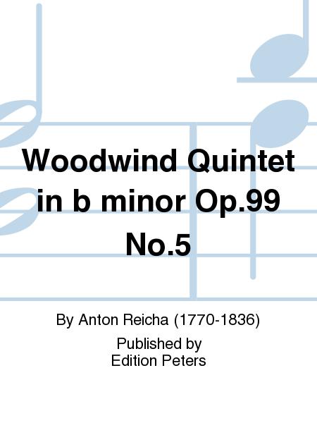 Woodwind Quintet in b minor Op. 99 No. 5